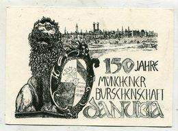 GERMANY - AK 335034 München - 150 Jahre Münchner Burschenschaft Danubia - Muenchen