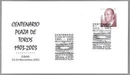100 Años PLAZA DE TOROS - 100 Years BULL RING. Eibar, Pais Vasco, 2003 - Fiestas