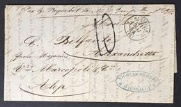 France 1854 Lettre Sans Timbre De Marseille Par Smyrne Pour Alep Très Frais Et Superbe - 1849-1876: Période Classique