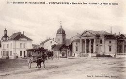 PONTARLIER  -  Place De La Gare - La Poste - Le Palais De Justice  -  Bel Attelage Hypomobile - Pontarlier