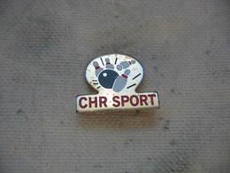 Pin's Du Club De Bowling CHR Sport - Bowling