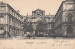 BRUXELLES / BRUSSEL /  UNIVERSITE LIBRE 1903 - Monumenten, Gebouwen