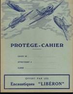Protege Cahier Illustré  Thème Aviation Avion  Encaustique Libéron - Transports