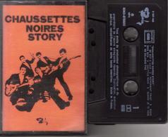 K7 - CHAUSSETTES NOIRES - STORY - Cassettes Audio