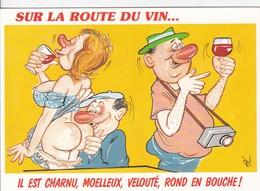 Illustrateurs - Signés > Alexandre Sur La Route Du Vin Il Est Charnu Moelleux Velouté Rond En Bouche - Alexandre
