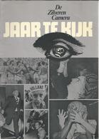 NL.- De Zilveren Camera. JAAR TE KIJK. De Gooise Uitgeverij - Bussum. 1974. Zw/W Foto's. Voetbal. - Tijdschriften