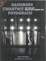 NL.- Basisboek Zwartwit Fotografie. Stap Voor Stap Naar De Beste Zwartwit Foto. Mich Buschman. Een Focus Uitgave. - Tijdschriften