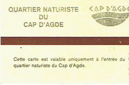 Ticket Journalier D'entrée Au Quartier Naturiste Du Cap D'Agde (Juillet 1978) - Sports & Tourisme