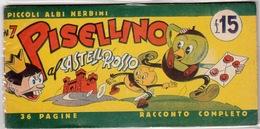 Piccoli Albi Nerbini_N°7  Pisellino Al Castello Rosso-36 Pagine Completo-Ottime Condizioni-Originale Al 100%- - Altri