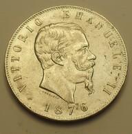 1876 - Italie - Italy - 5 LIRE (R), VITTORIO EMANUELLE II, Argent, Silver, KM 8.4 - 1861-1946 : Kingdom