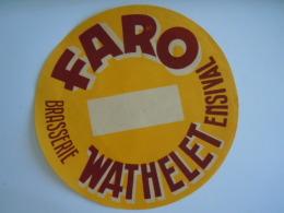 Label Etiquette Bier Bière Beer Faro Brasserie Wathelet Ensival Diam. 15 Cm - Bière