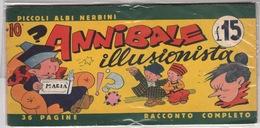 Piccoli Albi Nerbini_N°10  Annibale Illusionista-36 Pagine Completo-Ottime Condizioni-Originale Al 100%- - Libri, Riviste, Fumetti