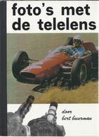 NL.- Foto's Met De Telelens Door Bert Buurman. Tweede Druk. Focus Elsevier, Amsterdam. - Books, Magazines, Comics