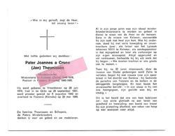 P 699. Pater JOANNES A CRUCE (Theunissen) - °VROENHOVEN 1919 /Missionaris KOLWEZI / + FOZZANO (KORSIKA) 1985 - Images Religieuses