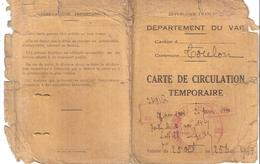 CARTE DE CIRCULATION TEMPORAIRE -VAR- TOULON- 1939 - Documents