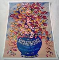 AFFICHE ANCIENNE ORIGINALE LITHOGRAPHIE FLORALIES CHEZ SERAPHINE Rue De L'Odéon 1975 - Affiches