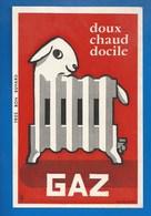 BUVARD ILLUSTRÉ - CHAUFFAGE AU GAZ -CHAUD, DOCILE ET DOUX COMME UN AGNEAU... - Electricity & Gas