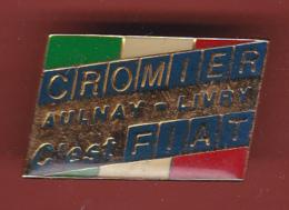 54431- Pin's.Fiat.Cromier.Aulnay.Livry.. - Fiat