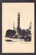 TRPR7-80 CONSTANTINOPLE COLLONNE BRULLEE - Türkei