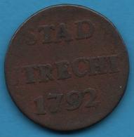 STAD UTRECHT 1 DUIT 1792 KM# 91 - [ 5] Provincial Coinage