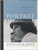 NL.- PORTRET FOTOGRAFIE. Door DR. OTTO CROY. Tweede Druk 1964. FOCUS N.V. HAARLEM. - Oud