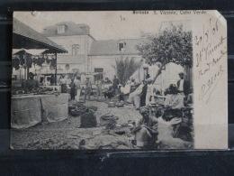 Cabo Verde - Mercado S. Vicente - 1906 - Cap Vert Marché - Cape Verde