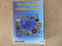 Tour D'Europe Des Médailles Souvenir Et Touristique - Livre De 2015 Edition Limitée état Neuf 400 Pages - Books & Software