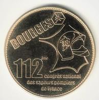 Medaille Arthus Bertrand 18.Bourges - 112e Congrès Sapeurs Pompiers 2005 Neuve - Arthus Bertrand