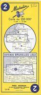 CARTE-ROUTIERE-MICHELIN-1959-N°2-OSTENDE/BRUXELLES/LIEGE-PAS De PLI  DECHIRE-TBE - Cartes Routières
