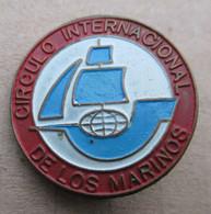 Circulo Internacional De Los Marinos Cuba Vintage Rare Pin Badge - Pin's