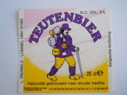 Label Etiquette Bier Bière Beer Teutenbier  25 Cl 5% Vol. L. Pauwels Lommel - Bière