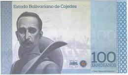 Venezuela 100 Zamoranos 2018 Cojedes UNC RARO RARE - Venezuela