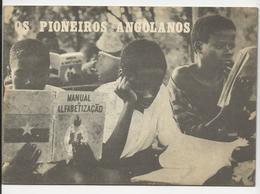 Os Pioneiros Angolanos * 1 Dezembro 1974 - Books, Magazines, Comics