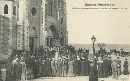 64)  BIARRITZ   PITTORESQUE  -   L' Eglise Sainte Eugénie - Sortie De Messe - Biarritz