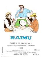 Etiket Etiquette - Vin - Wijn - Cotes De Provence - Raimu 1993 - Côtes Du Rhône