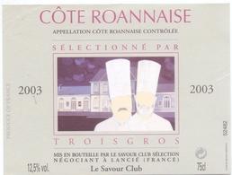 Etiket Etiquette - Vin - Wijn - Cote Roannaise - Troisgros - Lancié 2003 - Etiquettes