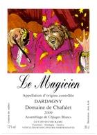 Etiket Etiquette - Vin - Wijn - Le Magicien - Dardagny - Domaine De Chafalet 2009 - Etiquettes