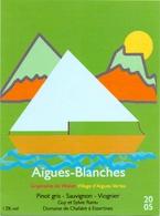 Etiket Etiquette - Vin - Wijn - Aigues Blanches - Domaine De Chafalet à Essertines - Etiquettes