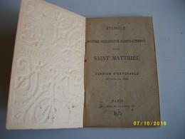 évangilr De Notre Seigneur JESUS CHRIST Selon Saint MATTHIEU 1895 - Livres Anciens