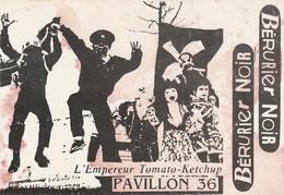 Rare Ancienne  Cp  Pop Culture Années 80 Bérurier Noir L'empereur Tomato-ketchup Pavillon 36 - Objets Dérivés