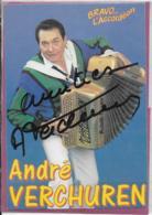 ANDRE VERCHUREN .- Bravo L' Accordéon   (Autographe - Cantanti E Musicisti