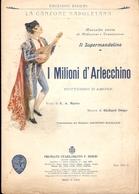 SPARTITO - I MILIONI D'ARLECCHINO - NOTTURNO D'AMORE - Spartiti