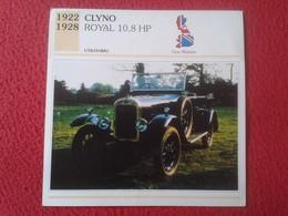 FICHA TÉCNICA DATA TECNICAL SHEET FICHE TECHNIQUE AUTO COCHE CAR VOITURE 1922 1928 CLYNO ROYAL 10,8 HP GRAN BRETAÑA CARS - Coches