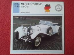 FICHA TÉCNICA DATA TECNICAL SHEET FICHE TECHNIQUE AUTO COCHE CAR VOITURE 1927 1930 MERCEDES BENZ TIPO S GERMANY ALEMANIA - Coches