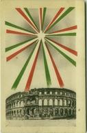 CROATIA -  POLA / PULA -  ARENA WITH ITALIAN FLAGS - 1920s ( BG510) - Croatia