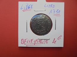 LIEGE(PRINCIPAUTE) LIARD 1751 BELLE QUALITE ET RELIEF ! - Belgium