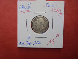 Léopold II. 50 Centimes 1867 ARGENT. - 1865-1909: Leopold II