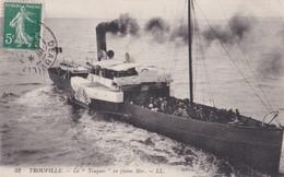 """Carte 1909 TROUVILLE / LA """"TOUQUES"""" EN PLEINE MER (bateau) - Trouville"""
