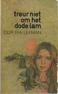 TREUR NIET OM HET DODE LAM - COR RIA LEEMAN - BEIAARD REEKS DAVIDSFONDS LEUVEN Nr. 594 - 1975-1 - Littérature