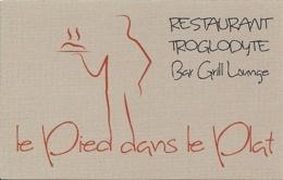 """Carte De Visite - Le Pied Dans Le Plat - Restaurant Troglodytique - Bar Grill Lounge - """"La Calonière"""" - Mosnes [37] - Cartes De Visite"""